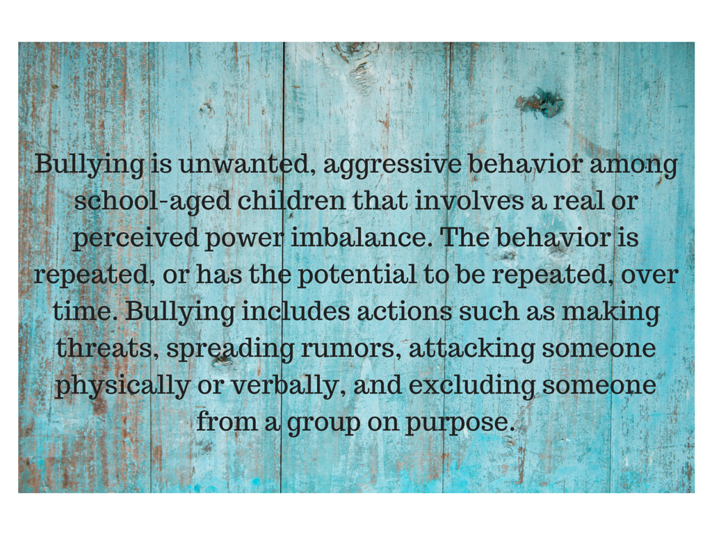 Bullying is unwanted, aggressive